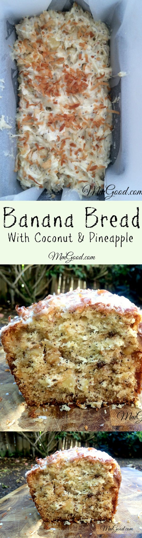 Banana Bread with Coconut and Pineapple