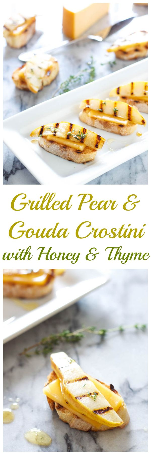 Grilled Pear and Gouda Crostini with Honey, and Thyme