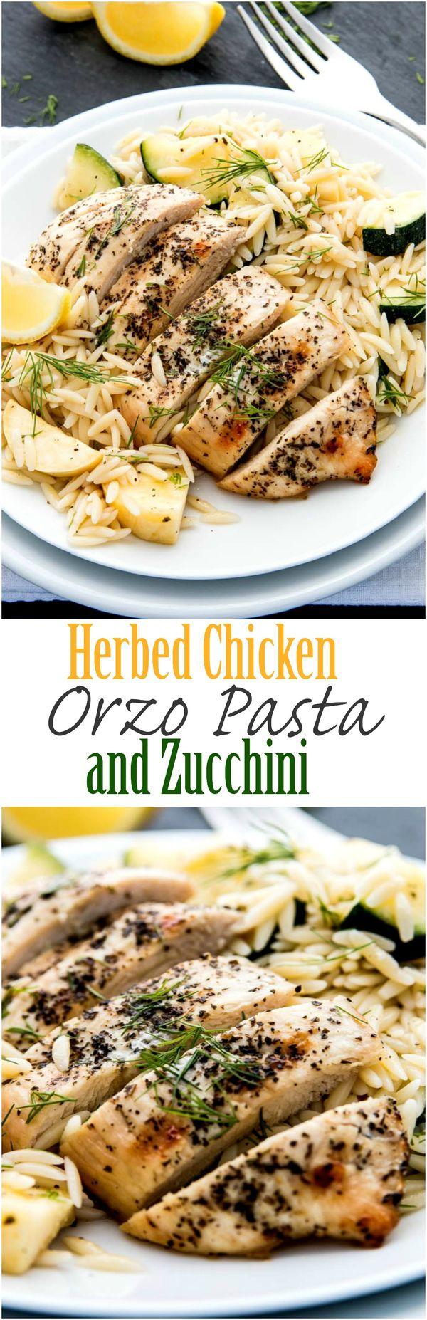 Herbed Chicken Orzo Pasta and Zucchini