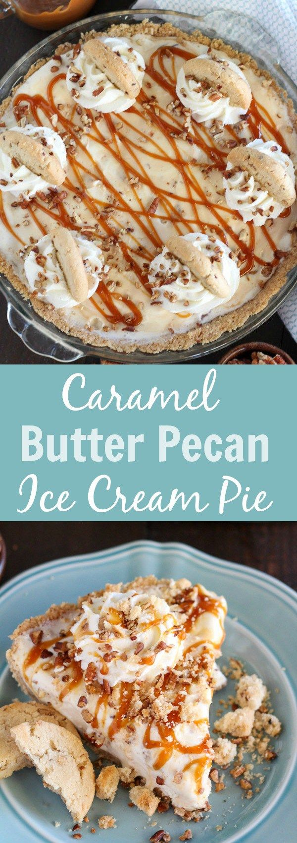 Caramel Butter Pecan Ice Cream Pie