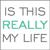 isthisreallymylife.com