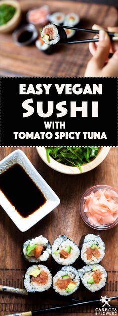 Easy Vegan Sushi with Tomato Spicy Tuna