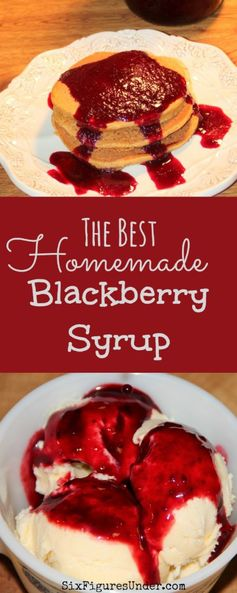 Best Blackberry Syrup