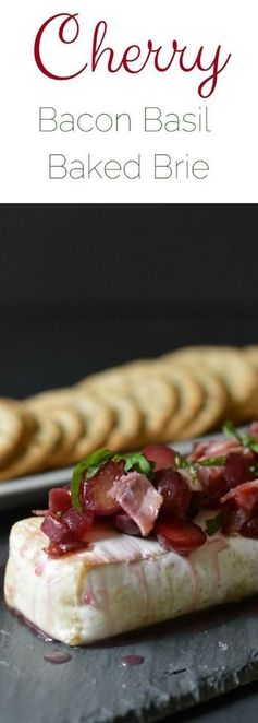 Cherry, Basil, and Bacon Baked Brie