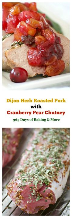 Dijon Herb Roasted Pork with Cranberry Pear Chutney