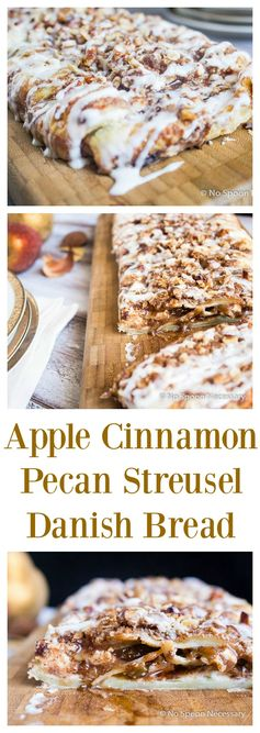 Apple Cinnamon Pecan Streusel Danish Bread
