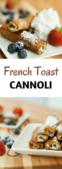French Toast Cannoli Rollups