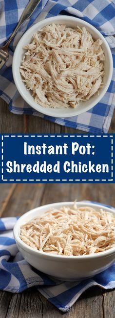 Instant Pot: Shredded Chicken Pressure Cooker