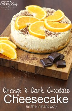 Orange Dark Chocolate Cheesecake (in the Instant Pot