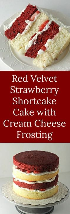 Red Velvet Strawberry Shortcake Cake with Cream Cheese Frosting