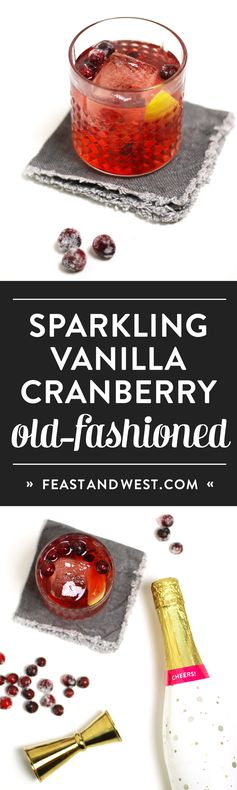 Sparkling Cranberry Vanilla Old-Fashioned