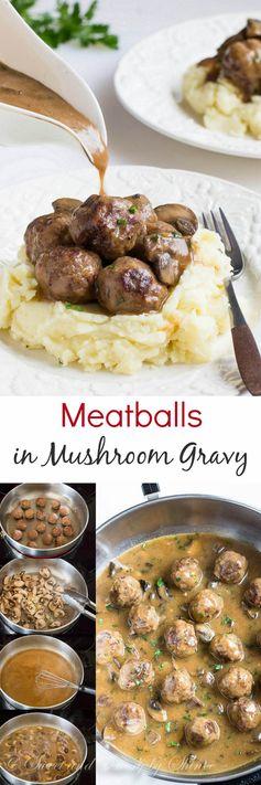 Beef Meatballs in Mushroom Gravy