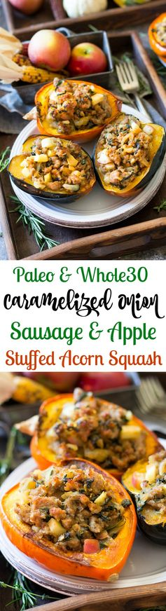 Caramelized Onion, Apple and Sausage Stuffed Acorn Squash (Paleo & Whole30