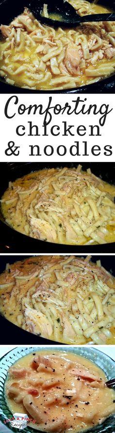 ~ Cassie's Comforting Chicken & Noodles ~