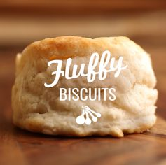 Light and Fluffy Biscuits