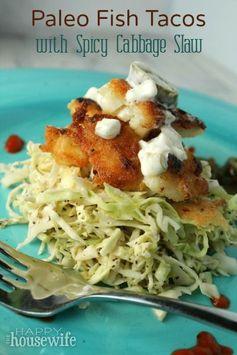Paleo Fish Tacos w/ Spicy Cabbage Slaw