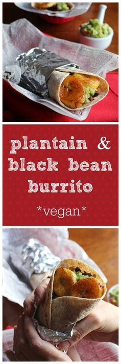 Plantain & black bean burritos