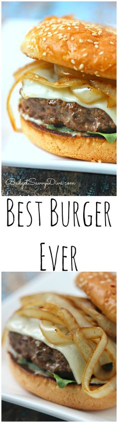 The BEST Burger Ever